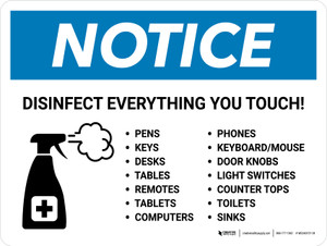 Notice: Disinfect Everything You Touch with Icon Landscape - Wall Sign