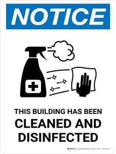 Notice: This Building Has Been Cleaned And Disinfected with Icon Portrait - Wall Sign