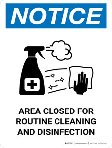 Notice Area Closed For Routine Cleaning And Disinfection with Icon Portrait - Wall Sign