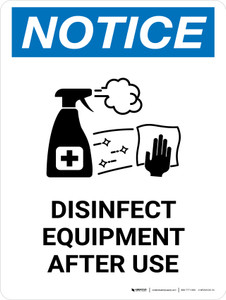 Notice: Disinfect Equipment After Use with Icon Portrait - Wall Sign