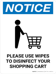 Notice: Please Use Wipes To Disinfect Shopping Cart with Icon Portrait - Wall Sign