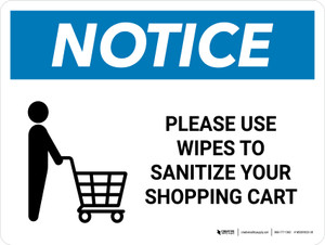 Notice: Please Use Wipes To Sanitize Shopping Cart with Icon Landscape - Wall Sign