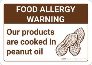 Warning: Food Allergy Warning Products Cooked in Peanut Oil with Icon Landscape - Wall Sign