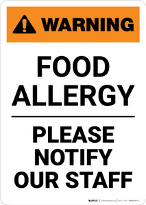 Warning: Food Allergy - Please Notify Our Staff - Portrait Wall Sign