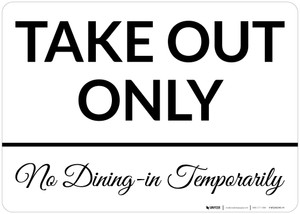 Take Out Only No Dining-In Temporarily Landscape - Wall Sign