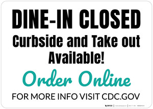 Dine In Closed Curbside And Take Out Availible - Green Landscape - Wall Sign