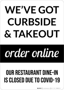 We've Got Curbside & Takeout Order Online Portrait - Wall Sign