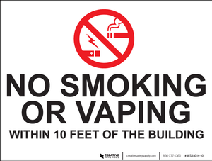 No Smoking/Vaping Within 10 Feet - Wall Sign