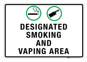 Designated Smoking and Vaping Area - Wall Sign