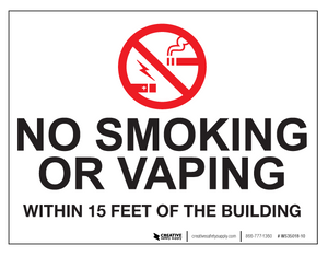 No Smoking/Vaping Within 15 Feet - Wall Sign