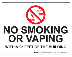 No Smoking/Vaping Within 25 Feet - Wall Sign