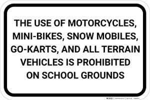 Motor Vehicles Prohibited On School Grounds Landscape - Wall Sign
