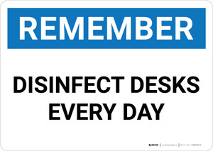 Remember: Disinfect Desks Every Day Landscape - Wall Sign