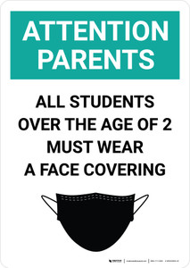 Attention Parents: All Students Must Wear Face Covering with Icon Portrait - Wall Sign