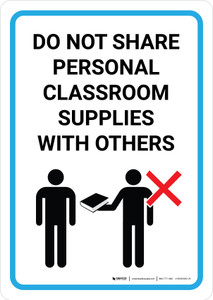 Do Not Share Personal Classroom Supplies With Others with Icon Portrait - Wall Sign