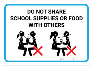 Do Not Share School Supplies Or Food With Others with Icon Landscape - Wall Sign