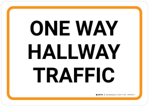 One Way Hallway Traffic Landscape - Wall Sign