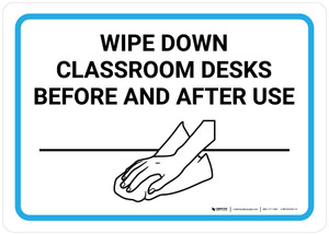 Wipe Down Classroom Desks Before And After Use with Icon Landscape - Wall Sign