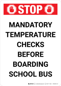 Stop Mandatory Temperature Checks Before Boarding School Bus Portrait - Wall Sign