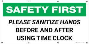 Safety First: Please Sanitize Hands Before And After Using Time Clock - Banner