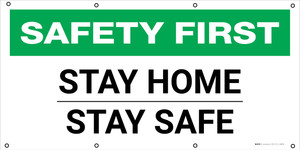 Safety First: Stay Home Stay Safe - Banner