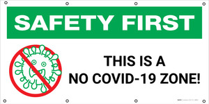 Safety First: This Is A No Covid-19 Zone with Icon - Banner