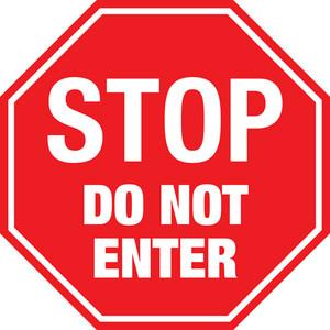 STOP Do Not Enter Sign