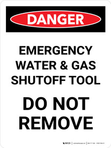 Danger: Emergency Water And Gas Shutoff Tool Portrait - Wall Sign