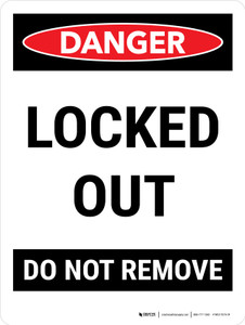 Danger: Locked Out Do Not Remove Portrait - Wall Sign