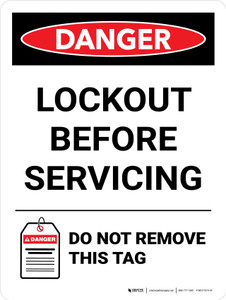 Danger: Lockout Before Servicing Do Not Remove This Tag Portrait - Wall Sign