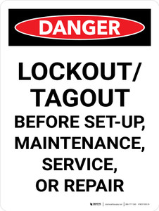 Danger: Lockout Tagout Before Set-Up, Maintenance, Service, Or Repair Portrait - Wall Sign
