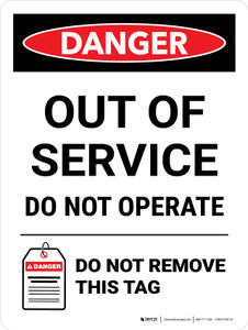 Danger: Out Of Service Do Not Operate Do Not Remove Portrait - Wall Sign