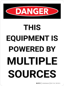 Danger: This Equipment Is Powered By Multiple Sources Portrait - Wall Sign