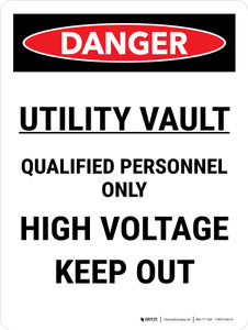 Danger: Utility Vault Qualified Personnel Only Portrait - Wall Sign