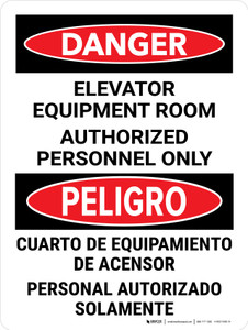 Danger: Elevator Equipment Room Authorized Personnel Only Bilingual Portrait - Wall Sign