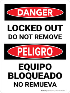 Danger: Locked Out Do Not Remove Bilingual Portrait - Wall Sign