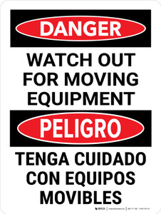 Danger: Watch Out For Moving Equipment Bilingual Portrait - Wall Sign