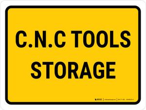 C.N.C Tools Storage Landscape - Wall Sign
