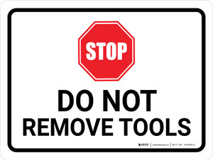 Do Not Remove Tools Landscape - Wall Sign