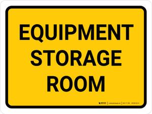 Equipment Storage Room Landscape - Wall Sign