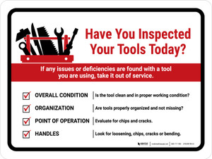 Have You Inspected Your Tools Today Landscape - Wall Sign