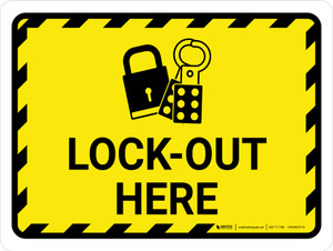 Lock Out Here Landscape - Wall Sign