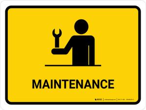 Maintenance Yellow Landscape - Wall Sign