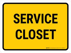 Service Closet Landscape - Wall Sign