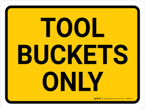 Tool Buckets Only Landscape - Wall Sign