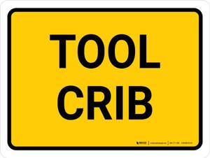 Tool Crib Landscape - Wall Sign