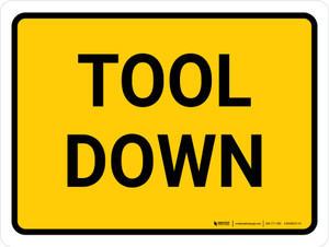 Tool Down Landscape - Wall Sign