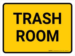 Trash Room Landscape - Wall Sign