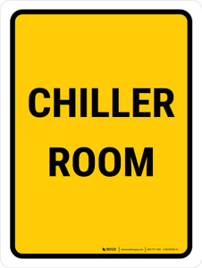 Chiller Room Portrait - Wall Sign