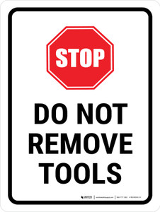 Do Not Remove Tools Portrait - Wall Sign